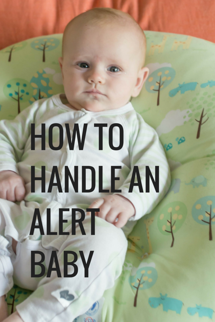 How to handle an alert baby