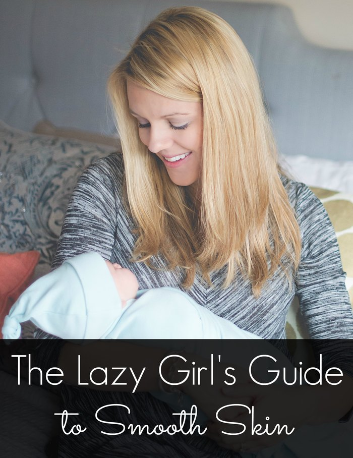 lazy girls guide smooth skin
