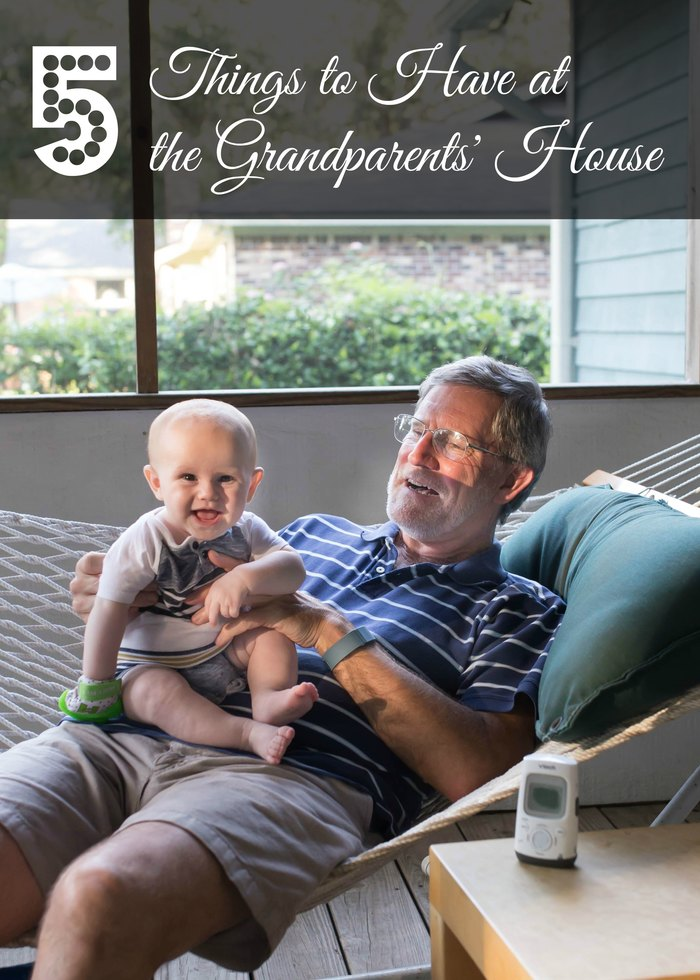 5 Things to Have at the Grandparents' House - good to know and be prepared for when traveling with young kids, toddlers, and babies!