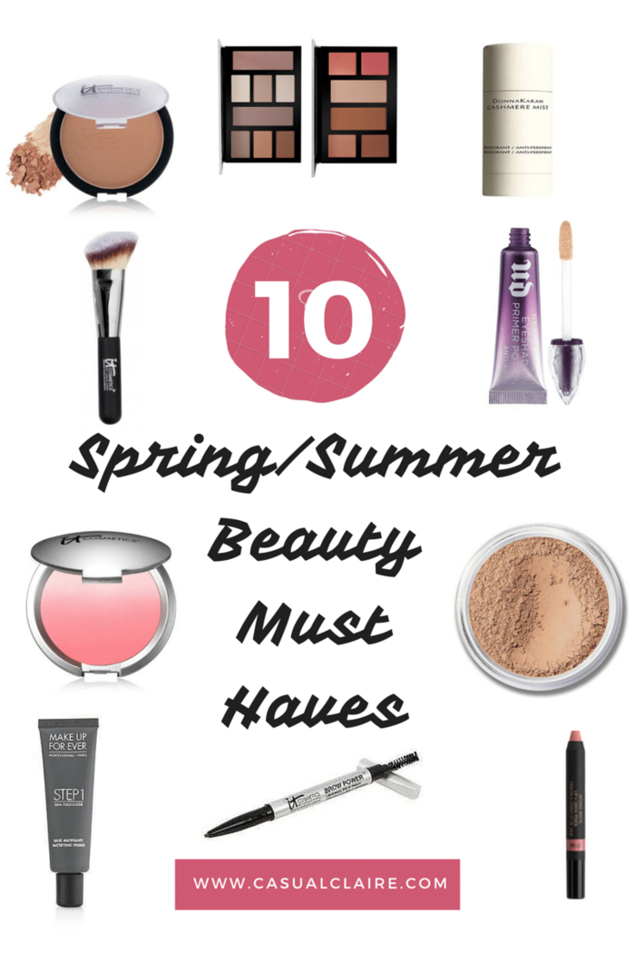 Spring and Summer Beauty Must Haves