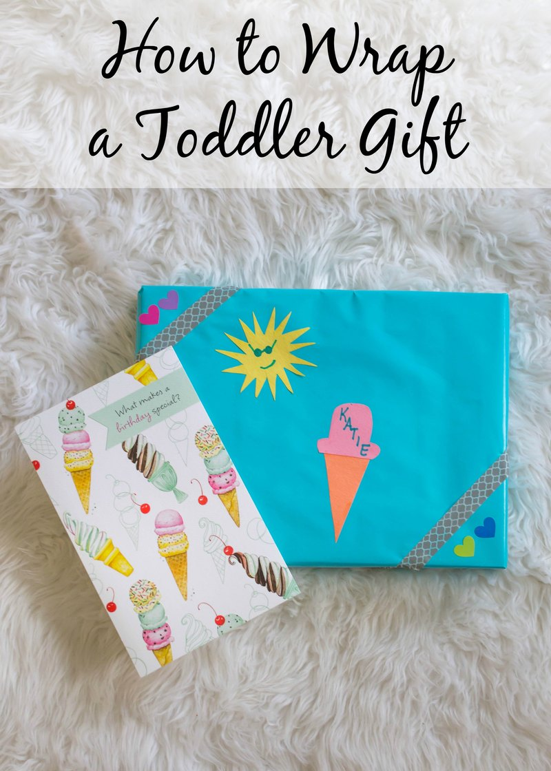 How to Wrap a Toddler Gift