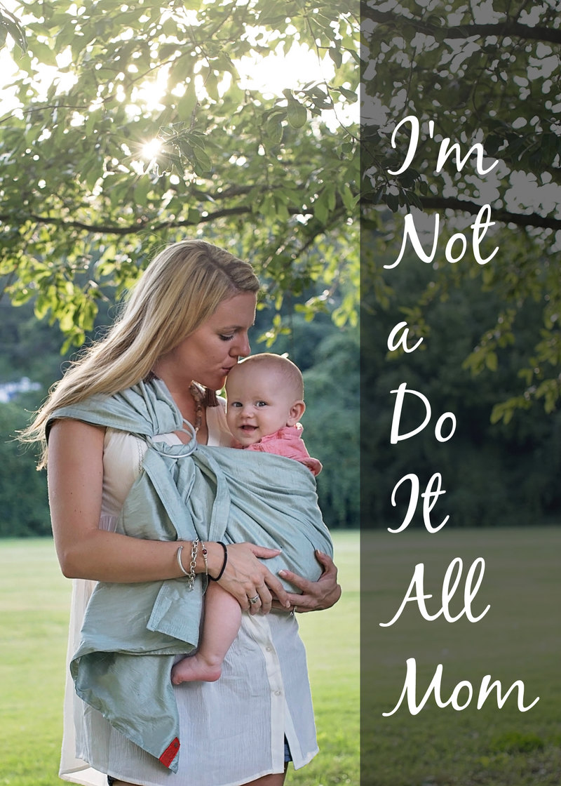 "I'm Not a Do It All Mom - ""Us not do it all moms aren't failures, we as moms are just all different and have particular strengths and weaknesses. So here's to cutting back, enjoying every moment, and finding balance in this crazy motherhood ride."" So good - a must read for moms!"